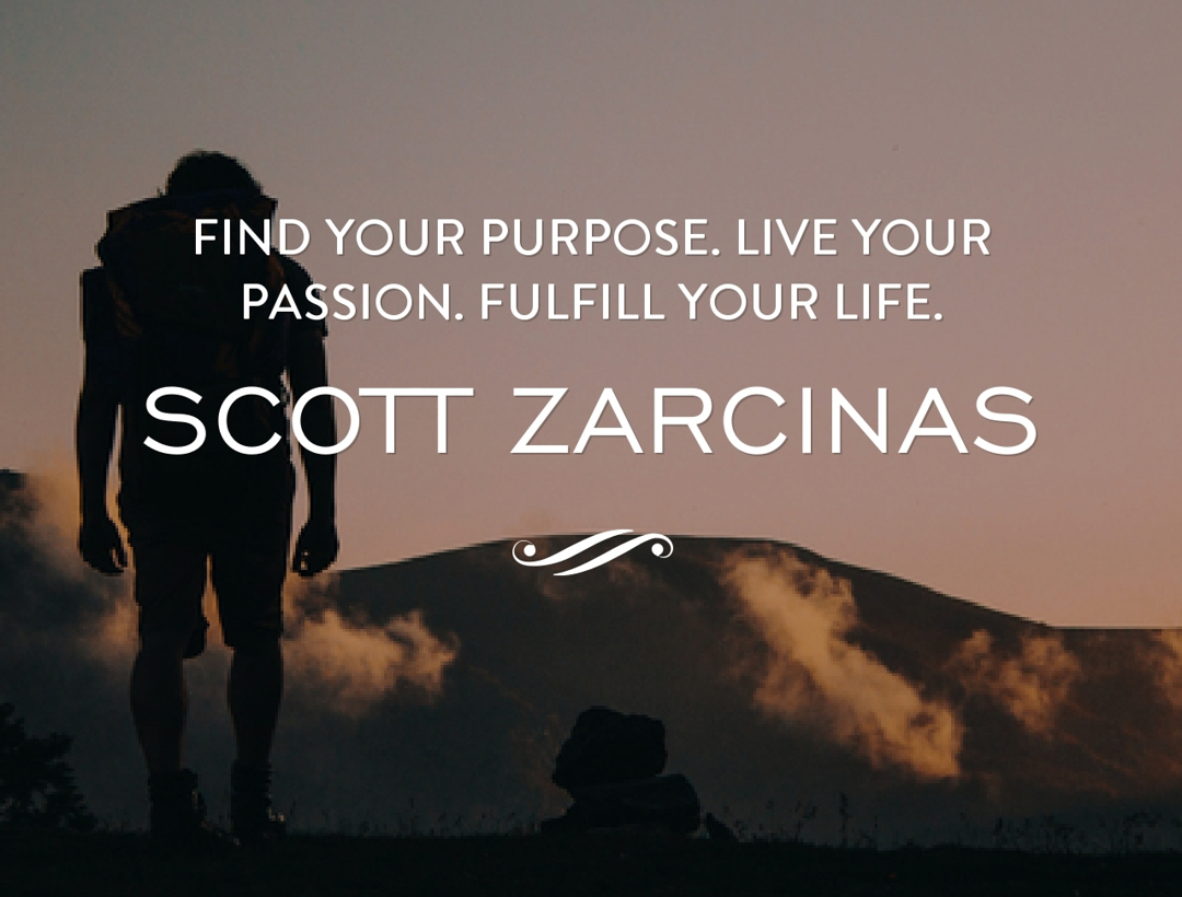 Find Your Purpose. Life Your Passion. Fulfill Your Life.