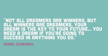 Winners Are Dreamers by Mark Gorman
